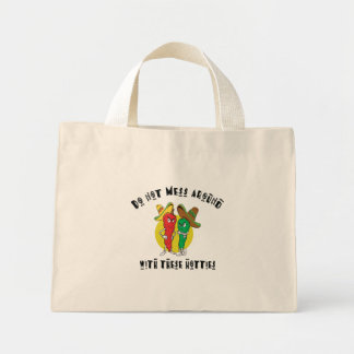 Do Not Mess Around With These Hotties Mini Tote Bag