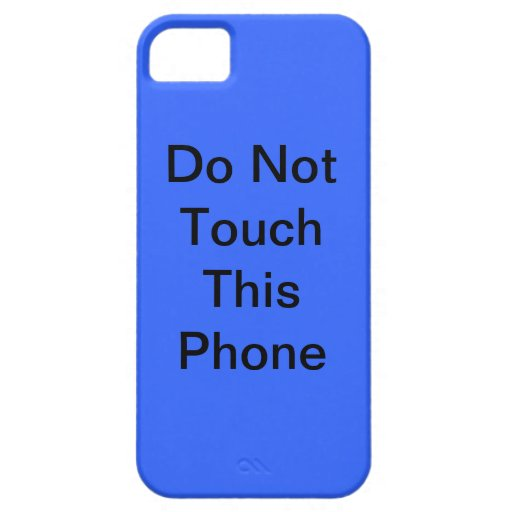 Do Not Touch iPhone 5/5S Cases