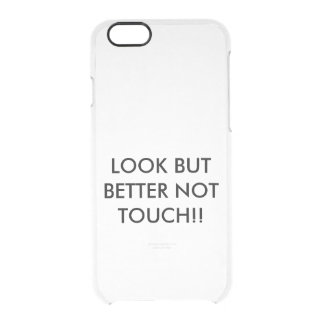 DO NOT TOUCH CLEAR iPhone 6/6S CASE