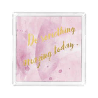 Do something amazing pink tray, watercolor