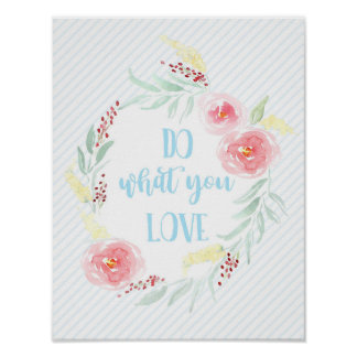 Do What You Love Motivational Quote Art Print