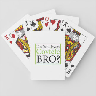 Do You Even Covfefe Bro? Funny Trump Gift Playing Cards