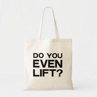Do You Even Lift? Budget Tote Bag