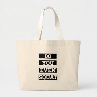 Do You Even Squat Bag