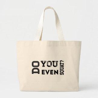 Do You Even Squat Tote Bag