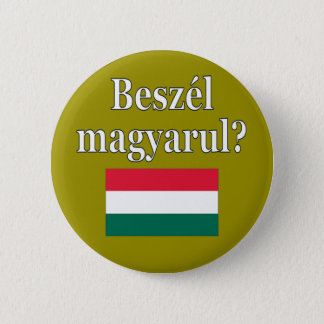 Do you speak Hungarian? in Hungarian. Flag 6 Cm Round Badge