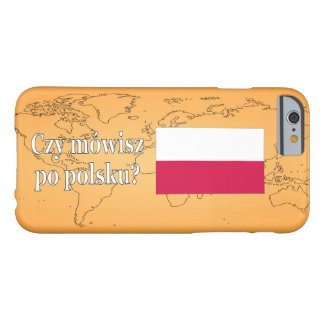 Do you speak Polish? in Polish. Flag wf Barely There iPhone 6 Case