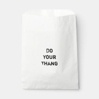Do Your Thang.  Motivational Quote Favour Bags