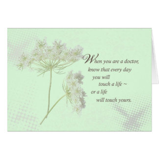 Doctors Touch Lives Wildflower Greeting Card