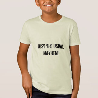 Does this describe your days? Tell the world! T-Shirt