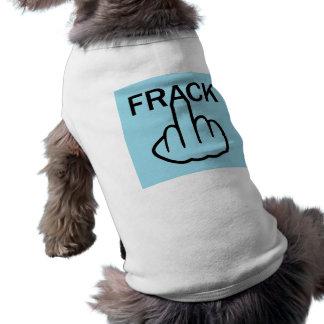 Dog Clothing Stop Fracking