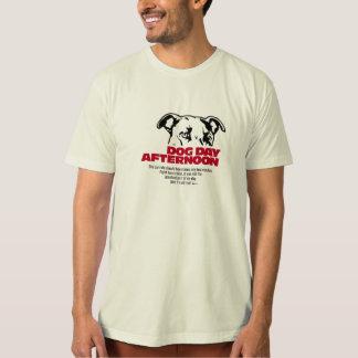 Dog Day Afternoon Tee Shirt