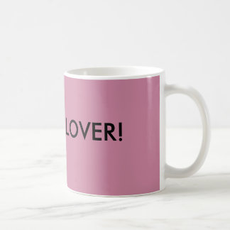 Dog Lover! Coffee Mug