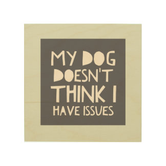 """Dog No Issues Gray & Mint Wood Wall Art (8""""x8"""") Wood Canvases"""