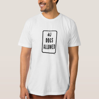 """""""DOGS ALLOWED"""" SHIRTS"""