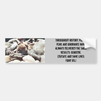 dogs killed in denver, Throughout history, powe... Bumper Sticker