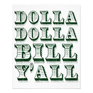 Dolla Dolla Bill Yall Cash Money Dollars Flyer