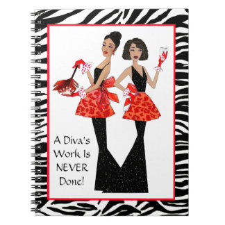 """Domestic Divas"" - A Diva's Work is Never Done! Notebooks"