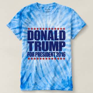 Donald Trump For President 2016 Tie-Dye T-Shirt
