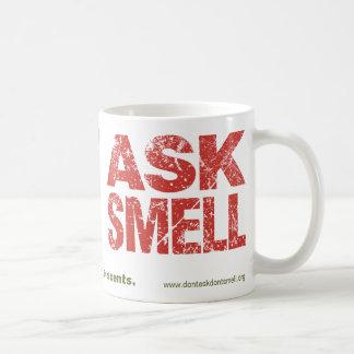 Don't Ask Don't Smell: Basic Mug