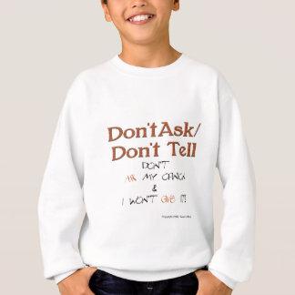 Don't Ask/Don't Tell Advice Sweatshirt