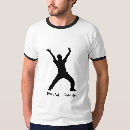 Don't Ask t shirt