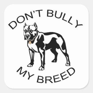 Don't Bully... Sticker