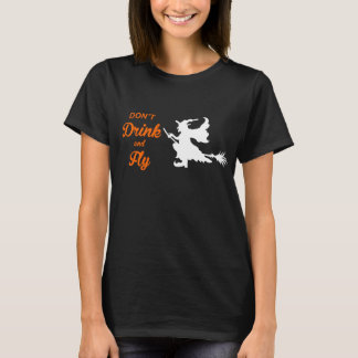 Don't Drink and Fly Halloween t-shirt