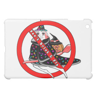 Don't Drink And Fly iPad Mini Cover