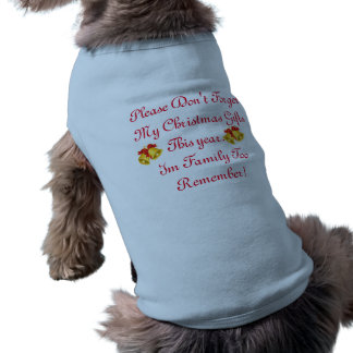 Don't Forget me please! Doggie Ribbed Tank Top Sleeveless Dog Shirt
