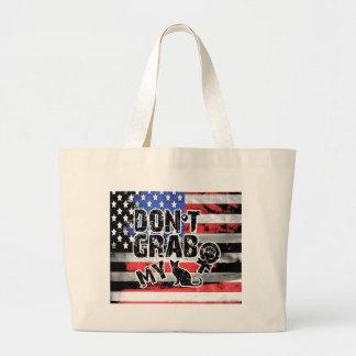 Dont grab my large tote bag