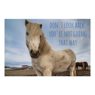 Don't look back, inspirational, motivational quote poster