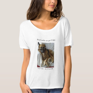 Don't Make Me Go CUJO German Shepherd Dog GSD T-Shirt
