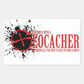 Don't Mess With a Geocacher Rectangular Sticker