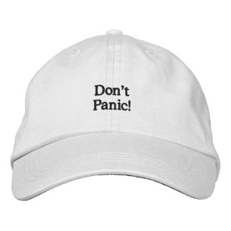 Don't Panic! Hat Embroidered Hats