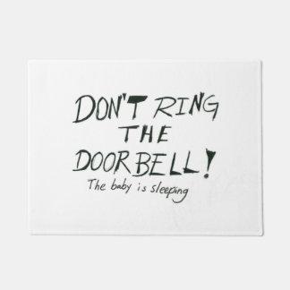 Don't ring the doorbell doormat