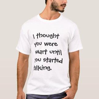 Don't talk T-Shirt