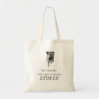 Don't Touch Me Tote Budget Tote Bag
