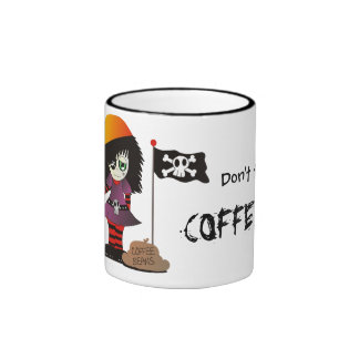 Don't Touch My Coffee - Coffee Pirate Girl! Ringer Mug