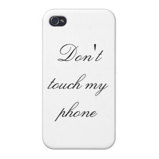 Don't touch my phone - white - case for iPhone 4