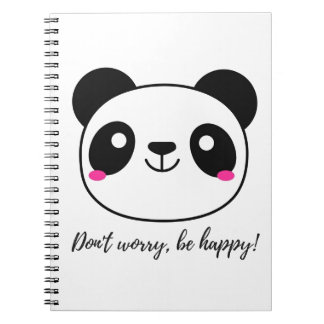 Don't Worry, Be Happy! Slogan Notebooks