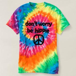 Don't Worry Be Hippie Tie Dye Tee Ladies