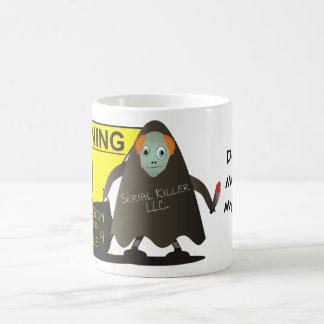 Don't you mess with my coffee! basic white mug