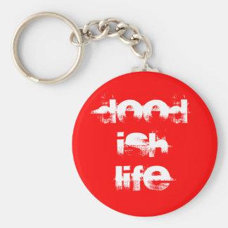 DOOD ISH LIFE Key Chain