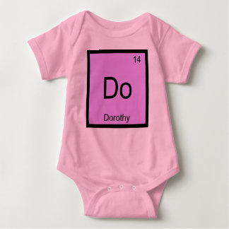 Dorothy Name Chemistry Element Periodic Table Baby Bodysuit