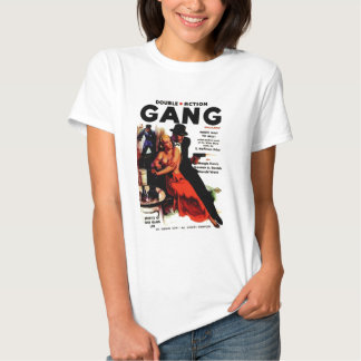 Double Action Gang Tee Shirts