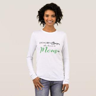 Dragon Slayer aka Mom Shirt