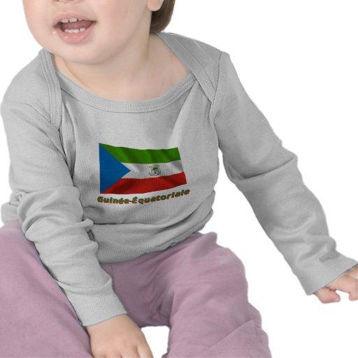 Drapeau Guinée-Équatoriale avec le nom en français T-shirts