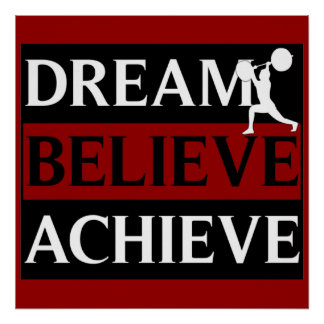 Dream Believe Achieve Weightlifting Poster