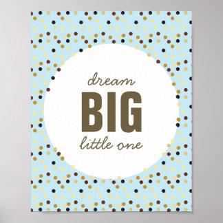 Dream Big Little One Nursery Wall Art Blue Brown Poster